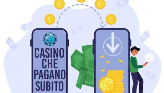 Casino Che Pagano Subito